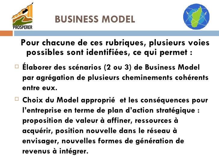 <ul><li>Élaborer des scénarios (2 ou 3) de Business Model par agrégation de plusieurs cheminements cohérents entre eux. </...