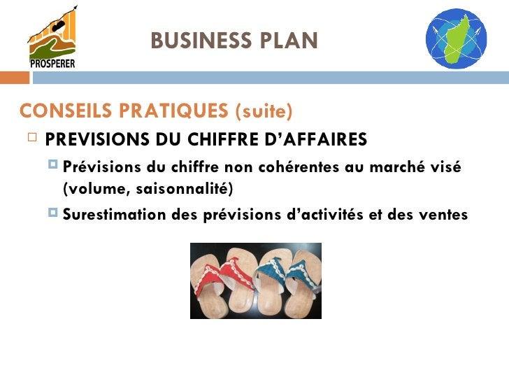 <ul><li>PREVISIONS DU CHIFFRE D'AFFAIRES </li></ul><ul><ul><li>Prévisions du chiffre non cohérentes au marché visé (volume...
