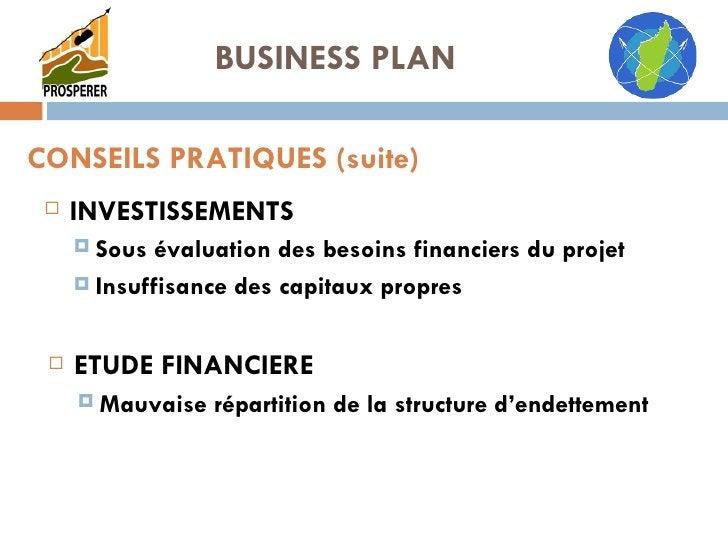 <ul><li>INVESTISSEMENTS </li></ul><ul><ul><li>Sous évaluation des besoins financiers du projet </li></ul></ul><ul><ul><li>...