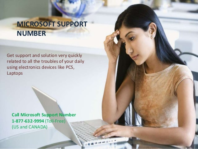 MICROSOFT SUPPORT NUMBER Get support and solution very quickly related to all the troubles of your daily using electronics...
