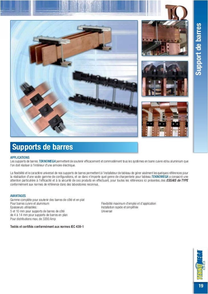 Support de barres Supports de barresAPPLICATIONSLes supports de barres TEKNOMEGA permettent de soutenir efficacement et co...
