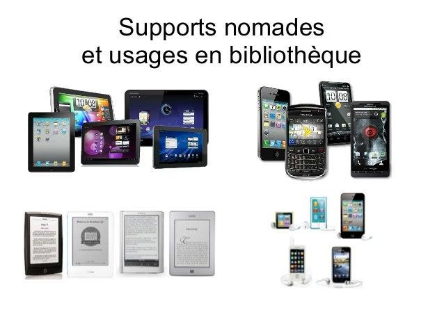 Supports nomadeset usages en bibliothèque