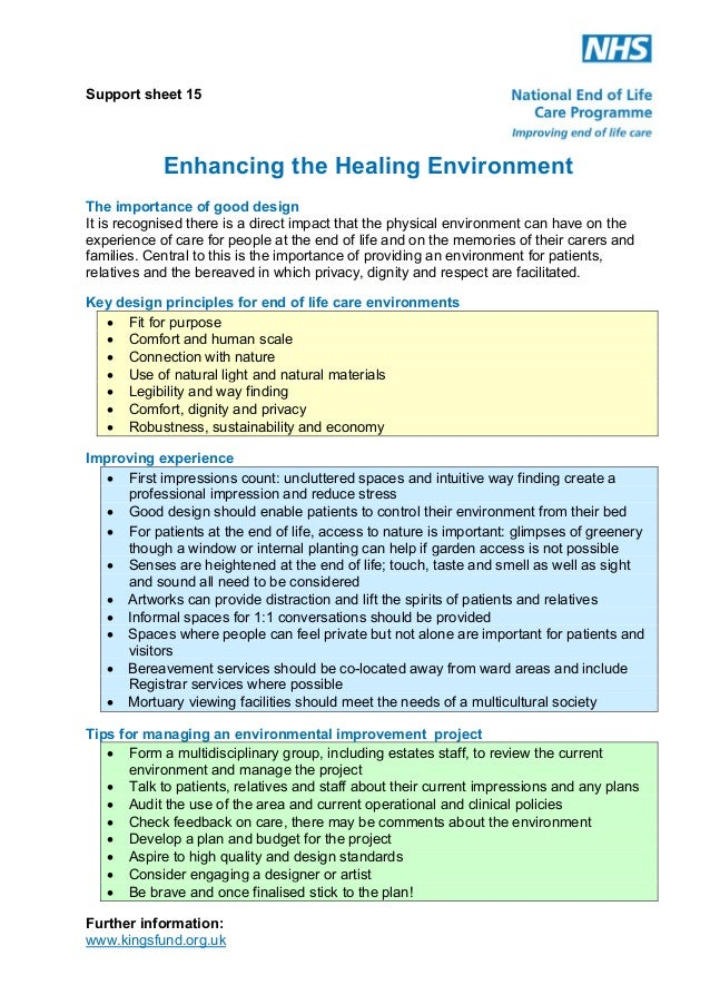 Support sheet 15  Enhancing the Healing Environment The importance of good design It is recognised there is a direct impac...