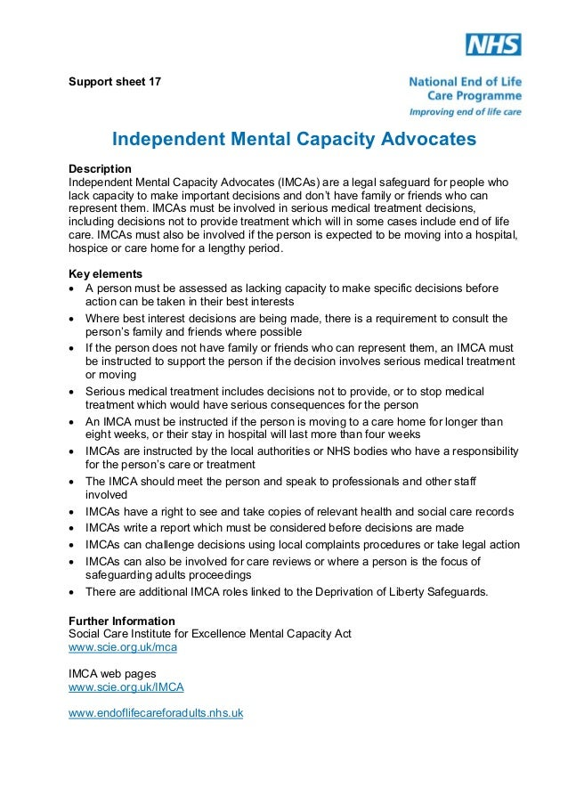 Support sheet 17  Independent Mental Capacity Advocates Description Independent Mental Capacity Advocates (IMCAs) are a le...