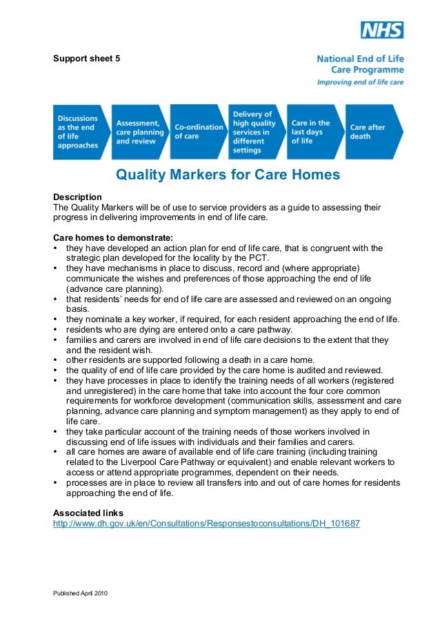 Support sheet 5  Quality Markers for Care Homes Description The Quality Markers will be of use to service providers as a g...