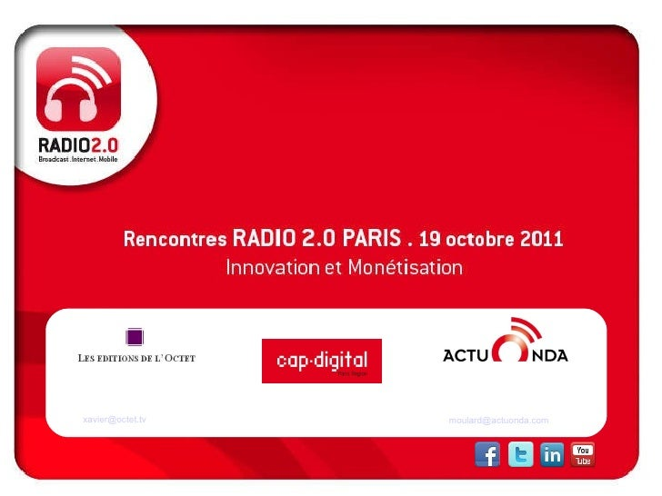 Xavier FILLIOL Directeur Editions de l'Octet [email_address] Nicolas MOULARD, Directeur ActuOnda [email_address] Organisat...