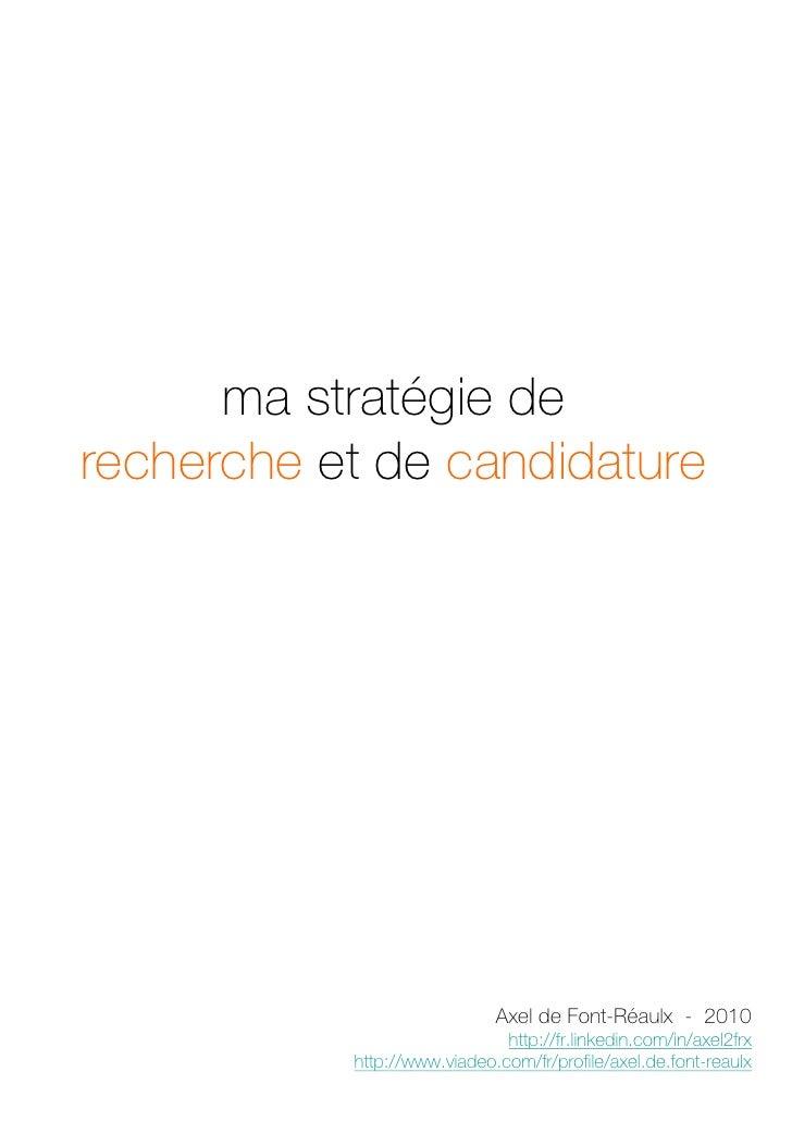 ma stratégie de recherche et candidature
