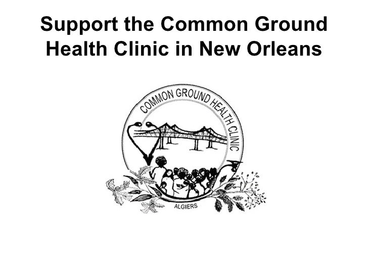 Support the Common Ground Health Clinic in New Orleans