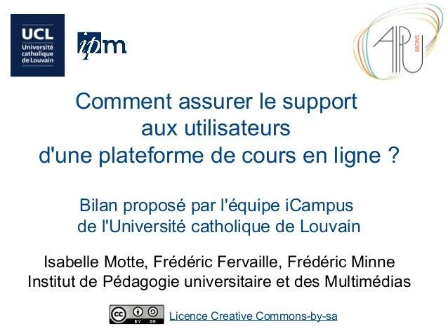 Comment assurer le support aux utilisateurs d'une plateforme de cours en ligne ? Bilan proposé par l'équipe iCampus de l'U...