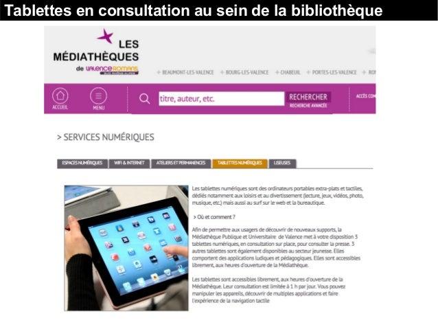 Tablettes en consultation au sein de la bibliothèque