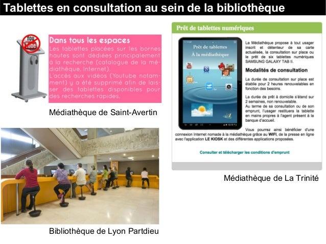 Tablettes en consultation au sein de la bibliothèque Médiathèque de Saint-Avertin Médiathèque de La Trinité Bibliothèque d...