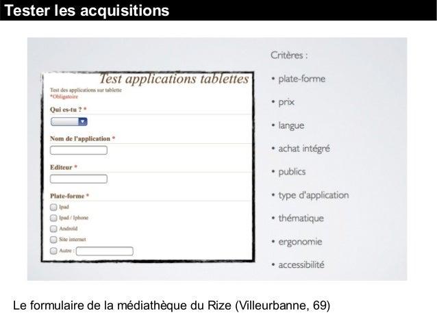 Tester les acquisitions Le formulaire de la médiathèque du Rize (Villeurbanne, 69)
