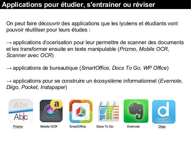 On peut faire découvrir des applications que les lycéens et étudiants vont pouvoir réutiliser pour leurs études : → applic...