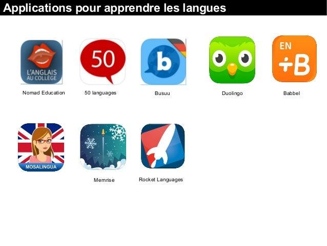 Applications pour apprendre les langues Nomad Education 50 languages Busuu Duolingo Babbel Memrise Rocket Languages