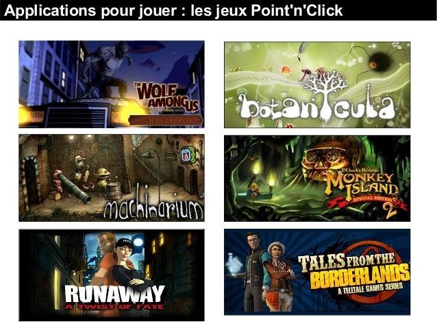 Applications pour jouer : les jeux Point'n'Click