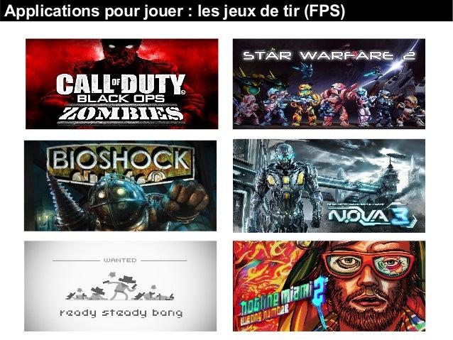 Applications pour jouer : les jeux de tir (FPS)