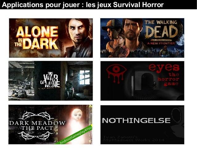 Applications pour jouer : les jeux Survival Horror