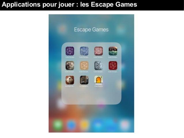 Jouer : les Escape GamesApplications pour jouer : les Escape Games