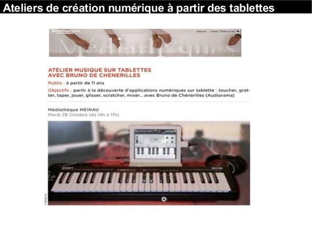 Ateliers de création numérique à partir des tablettes
