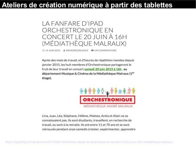 https://lappliblog.wordpress.com/2015/06/14/la-fanfare-dipad-orchestronique-en-concert-le-20-juin-a-16h-mediatheque-malrau...