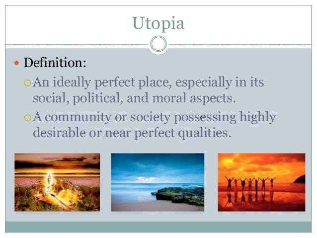 an introduction and a definition of utopia and nirvana