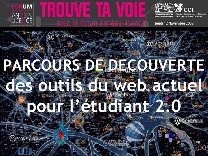 PARCOURS DE DECOUVERTE des outils du web actuel pour l'étudiant 2.0