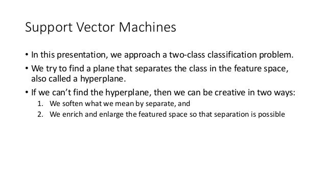 Support Vector Machines- SVM Slide 2