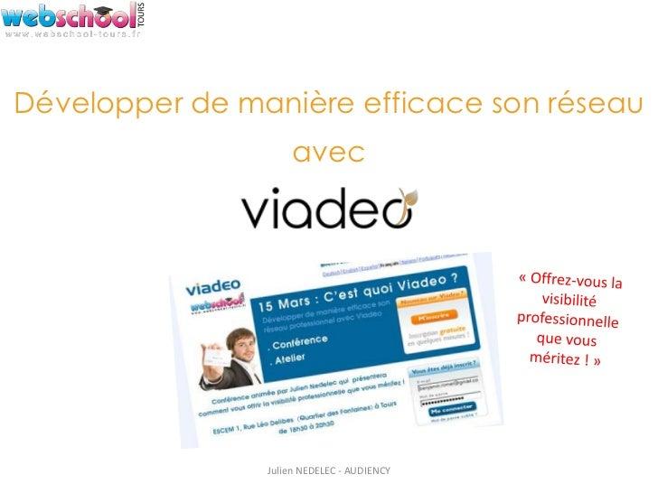 Développer de manière efficace son réseau                    avec                Julien NEDELEC - AUDIENCY