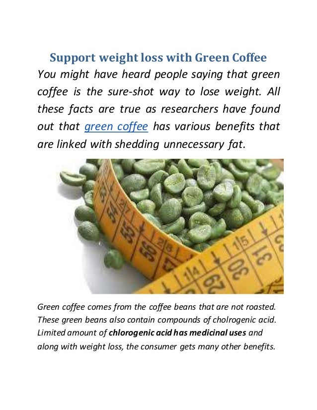 Support Weight Loss With Green Coffee