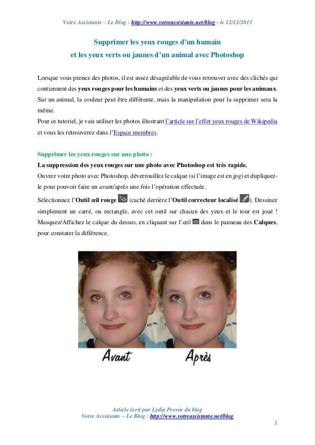 Votre Assistante – Le Blog : http://www.votreassistante.net/blog - le 12/12/2013  Supprimer les yeux rouges d'un humain et...