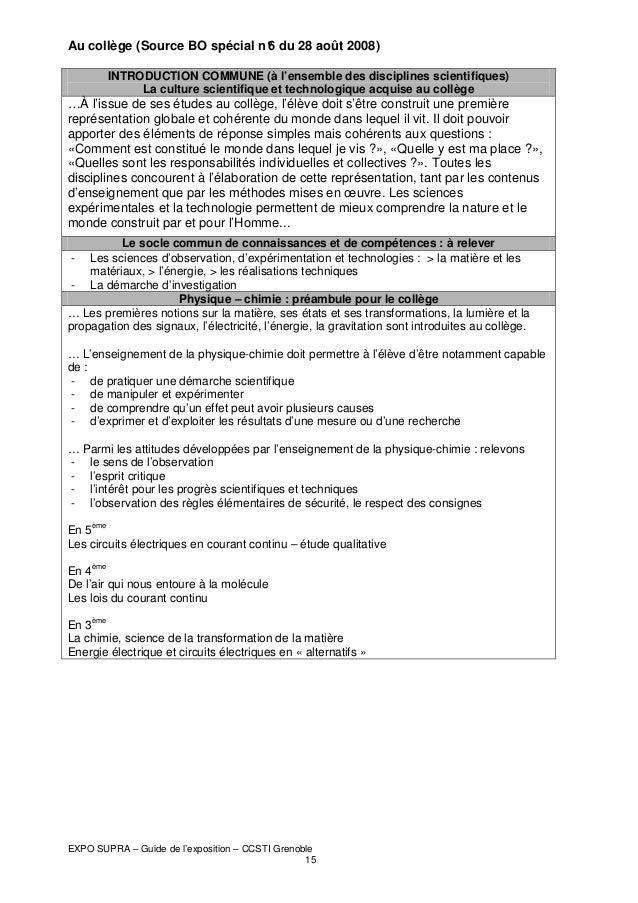 Au collège (Source BO spécial n° du 28 août 2008) 6 INTRODUCTION COMMUNE (à l'ensemble des disciplines scientifiques) La c...