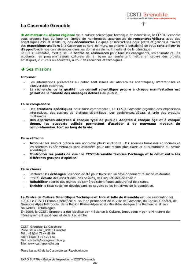 La Casemate Grenoble Animateur du réseau régional de la culture scientifique technique et industrielle, le CCSTI-Grenoble ...