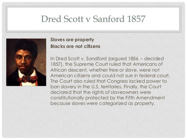 dred scott vs. sanford case essay Free dred scott papers this court case of scott vs sanford was a law and slave identity in dred and pudd'nhead wilson - law and slave identity.