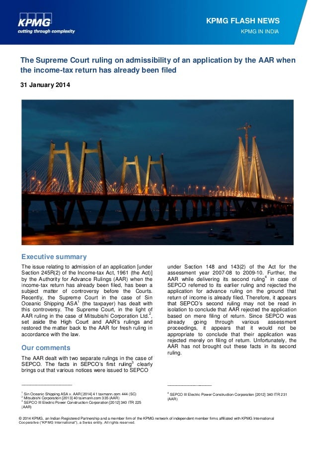 KPMG FLASH NEWS KPMG IN INDIA  The Supreme Court ruling on admissibility of an application by the AAR when the income-tax ...