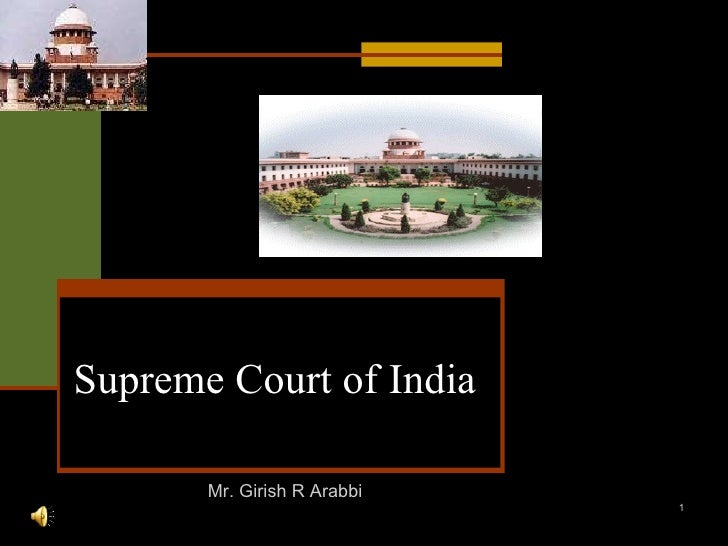 Supreme   Court of India Mr. Girish R Arabbi
