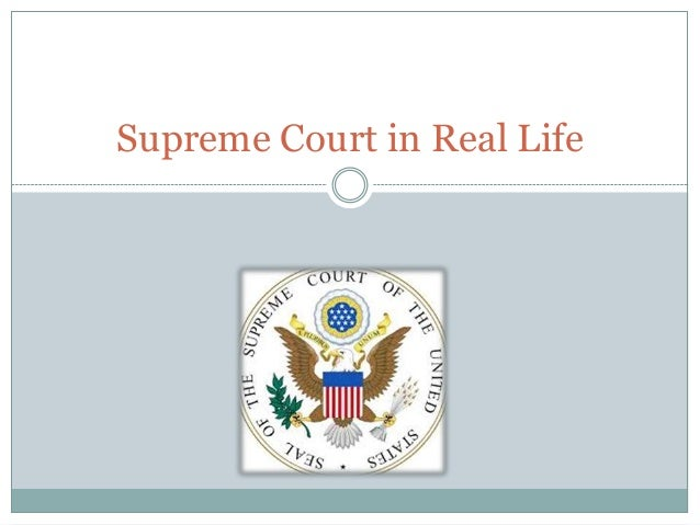 Supreme Court in Real Life