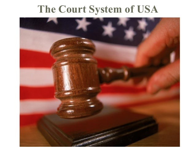 The Court System of USA