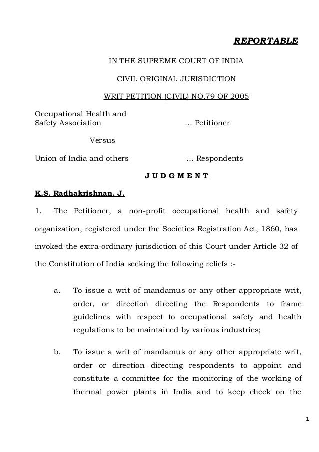 REPORTABLE IN THE SUPREME COURT OF INDIA CIVIL ORIGINAL JURISDICTION WRIT PETITION (CIVIL) NO.79 OF 2005 Occupational Heal...