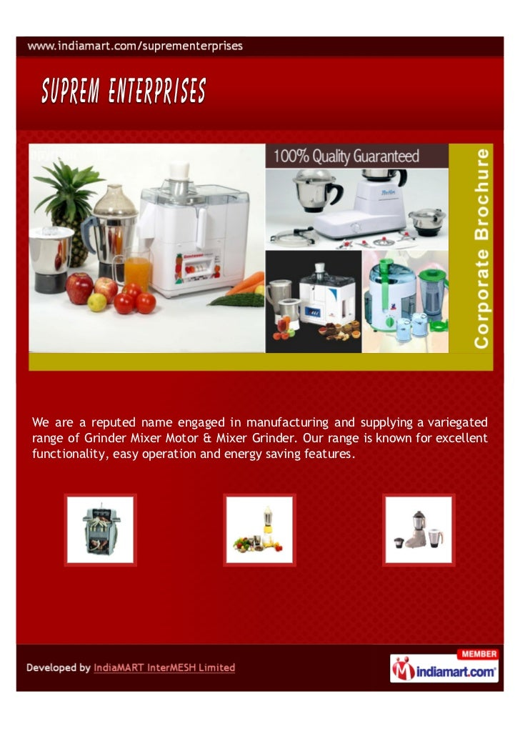 We are a reputed name engaged in manufacturing and supplying a variegatedrange of Grinder Mixer Motor & Mixer Grinder. Our...