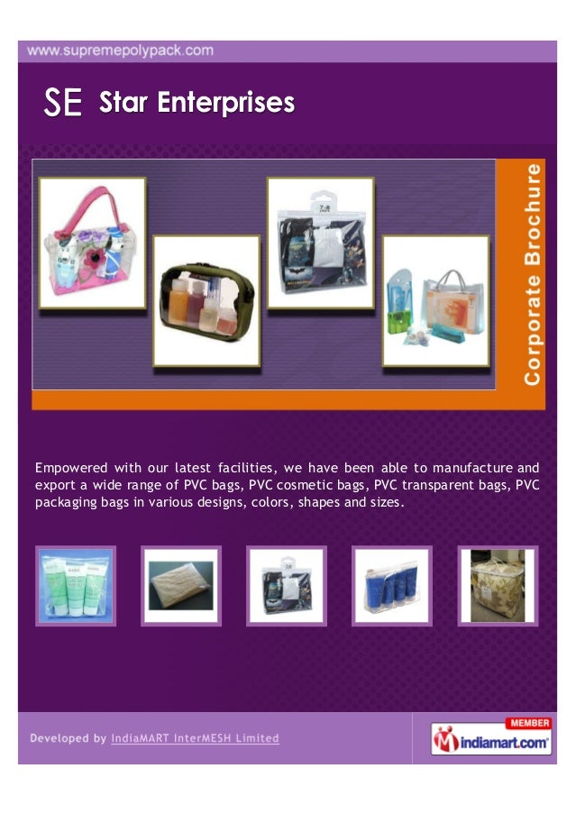 Empowered with our latest facilities, we have been able to manufacture andexport a wide range of PVC bags, PVC cosmetic ba...