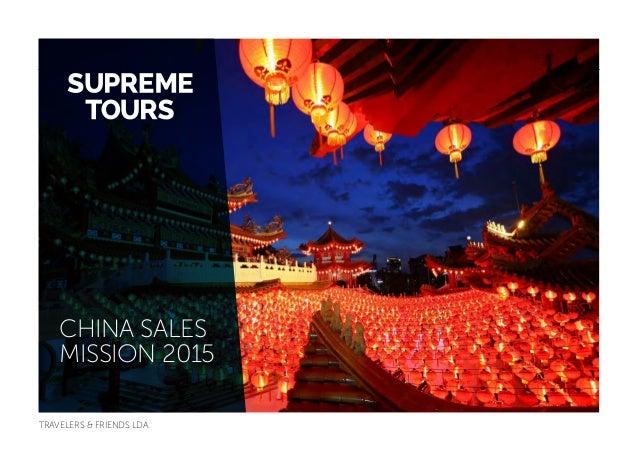 TRAVELERS & FRIENDS LDA. CHINA SALES MISSION 2015