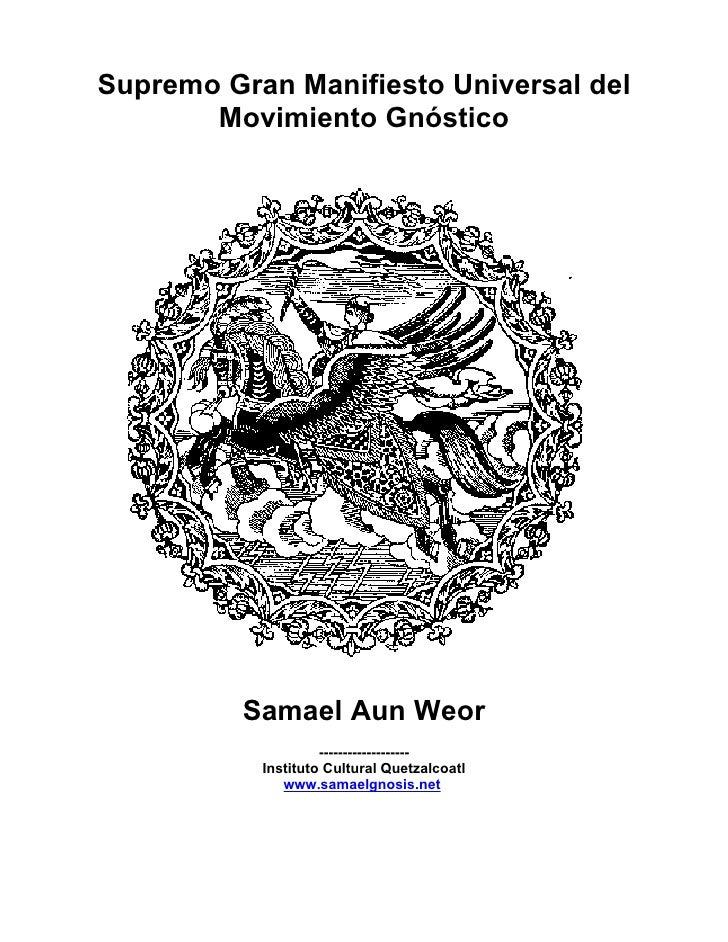 Supremo Gran Manifiesto Universal del        Movimiento Gnóstico               Samael Aun Weor                     -------...