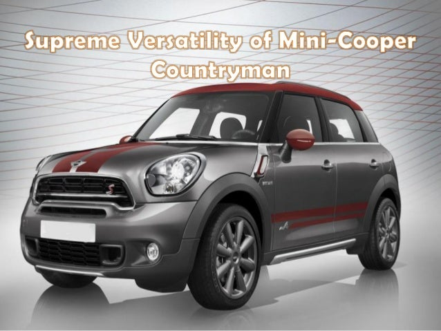 supreme versatility of mini cooper country man. Black Bedroom Furniture Sets. Home Design Ideas