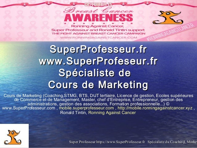 Super Professeur https://www.SuperProfesseur.fr Spécialiste du Coaching, MarkeSuper Professeur https://www.SuperProfesseur...