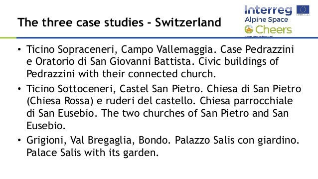 SUPSI - Selection of case studies for the project CHEERS Slide 3