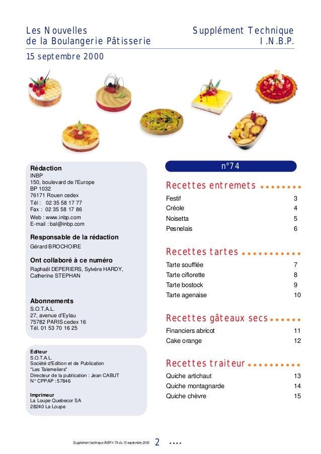 Supplément technique INBP n°74 du 15 septembre 2000 2 Les Nouvelles de la Boulangerie Pâtisserie Supplément Technique I.N....