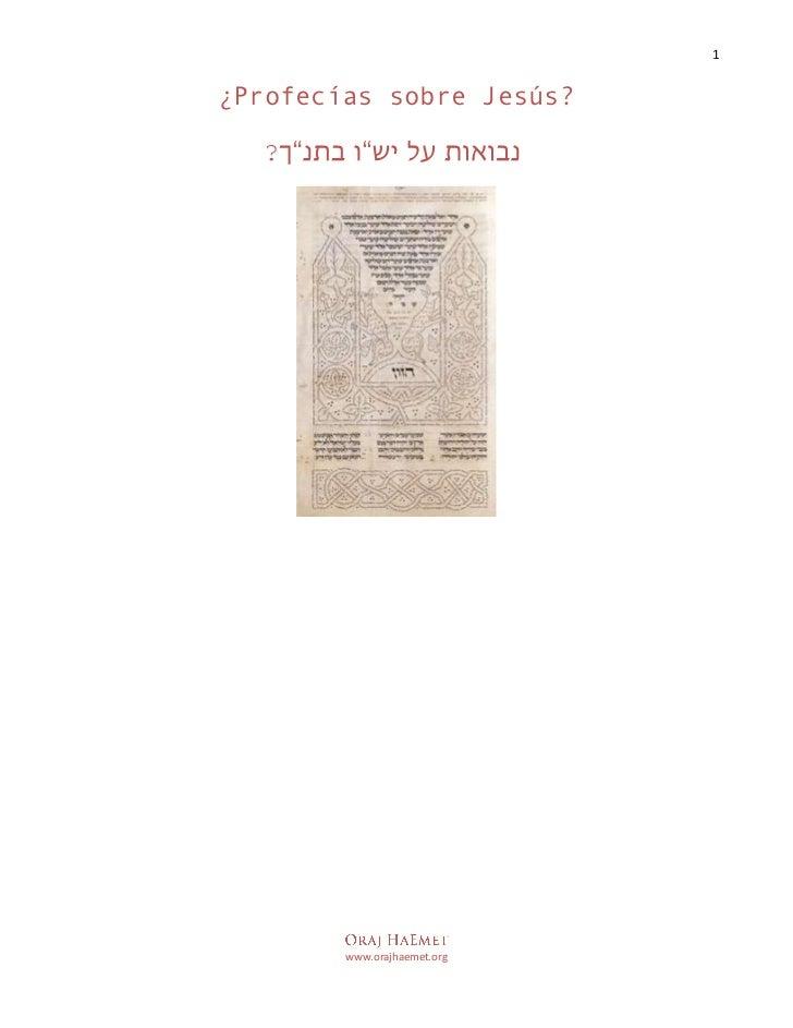 "¿Profecías sobre Jesús?<br />? נבואות על יש""ו בתנ""ך<br />¿Profecías?<br />Génesis 3:13-15...................................."