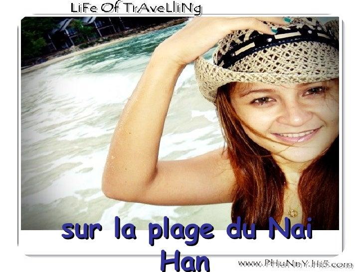 sur la plage du Nai Han
