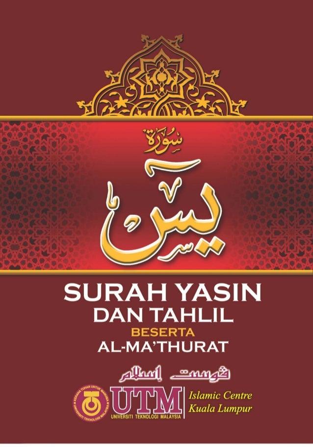 iii KANDUNGAN Kelebihan Membaca Surah Yasin iv Adab Membaca Surah Yasin v Kaifiat Membaca Surah Yasin vi Surah Al-Fatihah ...