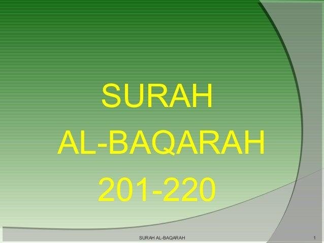 SURAH AL-BAQARAH 201-220 SURAH AL-BAQARAH  1